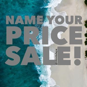 Name your price sale! *this week only*